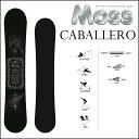 17-18 MOSS モス スノーボード CABALLERO キャバレロ