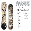 17-18 MOSS モス スノーボード TOTO BLACK SF トト ブラック ソフトフレックス