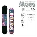 17-18 MOSS モス スノーボード JULLIAN ジュリアン