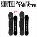17-18 SCOOTER スクーター スノーボード DAYLIFE-THRUSTER デイライフ スラスタ