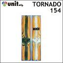 17-18 UNIT ユニット スノーボード TORNADO トルネード 154cm