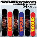 17-18 NOVEMBER ノベンバー スノーボード D FOUR ディーフォー