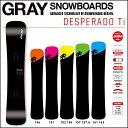 17-18 GRAY グレイ スノーボード DESPERADO Ti デスペラードティーアイ メタル