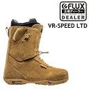 19-20 FLUX VR-SPEED LTD フラックス ブーツ メンズ レディース スノーボード 日本正規品