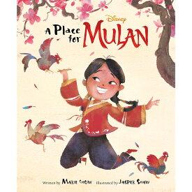 【取寄せ】 ディズニー Disney US公式商品 ムーラン プリンセス 中国 中華 チャイナ 実写映画版 本 洋書 英語 [並行輸入品] A Place for Mulan Book ? Live Action Film グッズ ストア プレゼント ギフト クリスマス 誕生日 人気