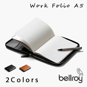 【3年保証付き】 Bellroy ベルロイ A5サイズワークフォリオ 『 Work Folio A5 』 メンズ レディース 全2色 BREWFA / ノートカバー 手帳 タブレット パスポート カード トラベルケース ブランド 革 本革