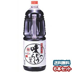【エントリーP10倍】味どうらくの里 東北醤油 1.8L×6本入 あす楽対応