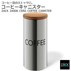 コーヒーキャニスター ZACK 24006 CERA キャニスター COFFEE コーヒー コーヒー豆 ジャー ロゴあり 保存 容器 カフェ 収納 シリンダー ステンレス おしゃれ 雑貨 かっこいい 上質 高級 ホテルライ