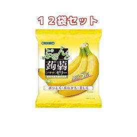 (12袋セット)オリヒロ ぷるんと蒟蒻ゼリー パウチ バナナ(6コ入×12袋)