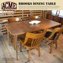BROOKS DINING TABLE(ダイニングテーブル) ACME (アクメ) 送料無料