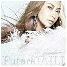 エイベックス・エンタテインメント Avex Entertainment AILI/Future ジャケットB 【CD】