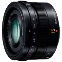 パナソニック Panasonic カメラレンズ LEICA DG SUMMILUX 15mm/F1.7 ASPH.【マイクロフォーサーズマウント】(ブラック)[HX015] panasonic