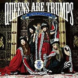 ソニーミュージックマーケティング SCANDAL/Queens are trumps -切り札はクイーン- 初回生産限定盤 【CD】