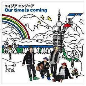 エイベックス・エンタテインメント Avex Entertainment エイジア エンジニア/Our time is coming(DVD付) 【CD】