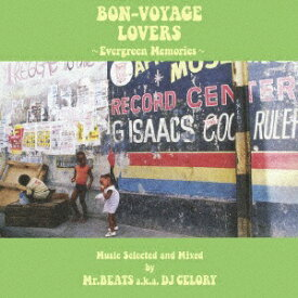 ビクターエンタテインメント Victor Entertainment Mr.BEATS(選曲、MIX)/BON-VOYAGE LOVERS 〜Evergreen Memories〜 Music Selected and Mixed by Mr.BEATS a.k.a. DJ CELORY 【CD】