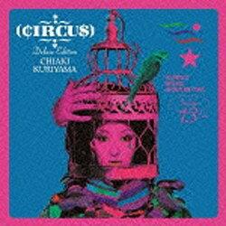 ソニーミュージックマーケティング 栗山千明/CIRCUS Deluxe Edition 期間生産限定盤 【CD】