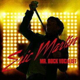 ソニーミュージックマーケティング エリック・マーティン/MR.ROCK VOCALIST 【CD】