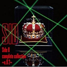 ソニーミュージックマーケティング シド/Side B complete collection 〜e.B 2〜 【CD】