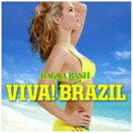 ユニバーサルミュージック (V.A.)/RAGGA BASH PRESENTS VIVA! BRAZIL 【CD】
