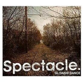 エイベックス・エンタテインメント Avex Entertainment DAISHI DANCE/Spectacle. 【CD】