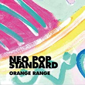 ビクターエンタテインメント Victor Entertainment ORANGE RANGE/NEO POP STANDARD 初回限定盤 【CD】