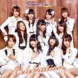 エイベックス・エンタテインメント Avex Entertainment SUPER☆GiRLS/Celebration 通常盤 【音楽CD】