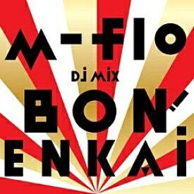 """エイベックス・エンタテインメント Avex Entertainment m-flo/m-flo DJ MIX """"BON! ENKAI"""" 【音楽CD】"""