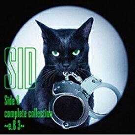 ソニーミュージックマーケティング シド/Side B complete collection 〜e.B 3〜 【CD】