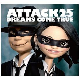 ユニバーサルミュージック DREAMS COME TRUE/ATTACK25 初回限定盤 【CD】