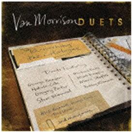 ソニーミュージックマーケティング ヴァン・モリソン/デュエッツ:リワーキング・ザ・カタログ 【CD】