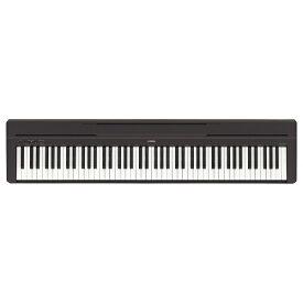 ヤマハ YAMAHA 電子ピアノ P-45B ブラック [88鍵盤][P45Bブラック]
