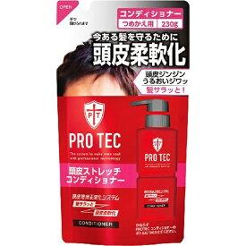 LION ライオン PRO TEC(プロテク) 頭皮ストレッチコンディショナー つめかえ用 230g 〔コンディショナー〕【rb_pcp】