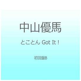 ソニーミュージックマーケティング 中山優馬/とことん Got It! 初回盤B 【CD】