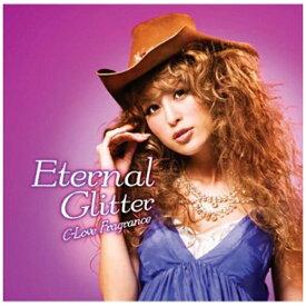 エイベックス・エンタテインメント Avex Entertainment (V.A.)/C-love FRAGRANCE Eternal Glitter 【CD】