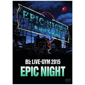 ビーイング Being B'z/B'z LIVE-GYM 2015 -EPIC NIGHT- 【DVD】 【代金引換配送不可】