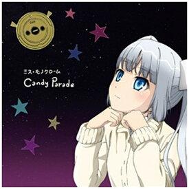 キングレコード KING RECORDS ミス・モノクローム/Candy Parade 初回限定盤 【CD】