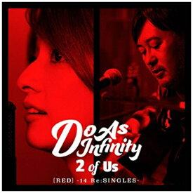 エイベックス・エンタテインメント Avex Entertainment Do As Infinity/2 of Us [RED] -14 Re:SINGLES-(Blu-ray Disc付) 【CD】