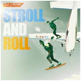 キングレコード KING RECORDS the pillows/STROLL AND ROLL 初回限定生産盤 【CD】
