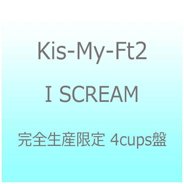 エイベックス・エンタテインメント Avex Entertainment Kis-My-Ft2/I SCREAM 完全生産限定 4cups盤 【CD】