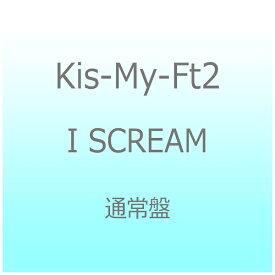 エイベックス・エンタテインメント Avex Entertainment Kis-My-Ft2/I SCREAM 通常盤 【CD】