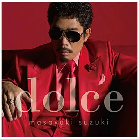 ソニーミュージックマーケティング 鈴木雅之/dolce 通常盤 【CD】