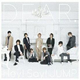 ソニーミュージックマーケティング Hey! Say! JUMP/DEAR. 通常盤 【CD】