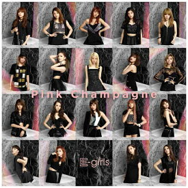 エイベックス・エンタテインメント Avex Entertainment E-girls/Pink Champagne(DVD付) 【CD】