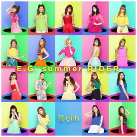 エイベックス・エンタテインメント Avex Entertainment E-girls/E.G. summer RIDER(DVD付) 【CD】
