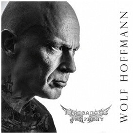 ソニーミュージックマーケティング ウルフ・ホフマン/ヘッドバンガーズ・シンフォニー 【CD】