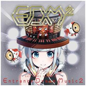 ポニーキャニオン PONY CANYON (V.A.)/EXIT TUNES PRESENTS Entrance Dream Music2 【CD】 【代金引換配送不可】