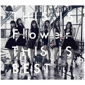 ソニーミュージックマーケティング Flower/THIS IS Flower THIS IS BEST(2DVD付) 【CD】
