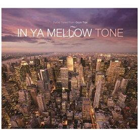 ハピネット Happinet (V.A.)/IN YA MELLOW TONE 5 GOON TRAX 10th Anniversary Edition 【CD】