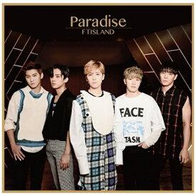 ワーナーミュージックジャパン Warner Music Japan FTISLAND/Paradise 初回限定盤A 【CD】
