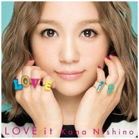 ソニーミュージックマーケティング 西野カナ/LOVE it 通常盤 【CD】
